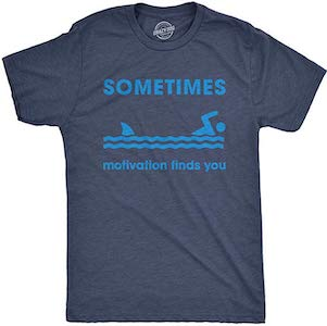 T-shirt with quote Sometimes Motivation Finds you